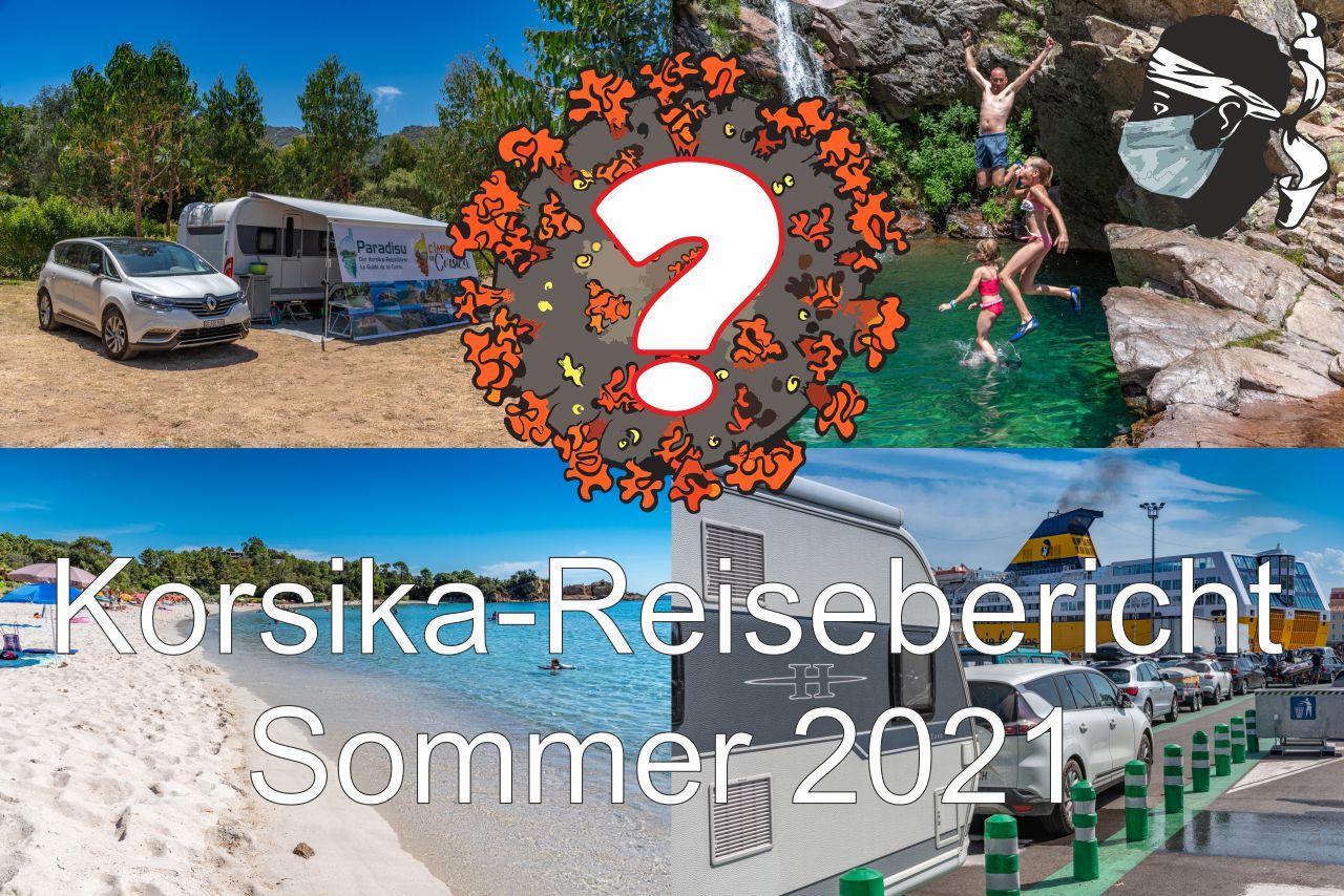 Korsika Reisebericht Sommer 2021